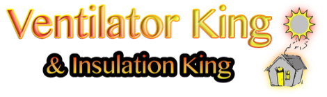 Ventilator & Insulation King